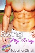 Swing My Way (Gay Baseball Erotica)