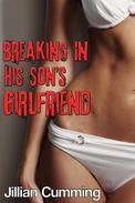 Breaking in His Son's Girlfriend