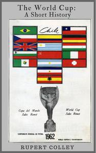The World Cup: A Short History