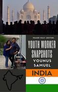 Youth Worker Snapshots : Younus Samuel - India