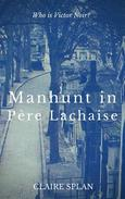 Manhunt in Père Lachaise