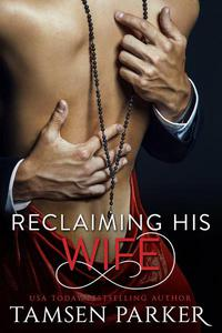 Reclaiming His Wife