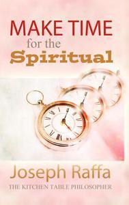 Make Time for the Spiritual