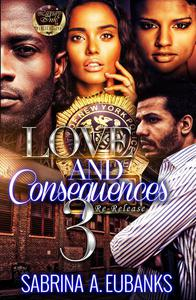 Love and Consequences 3