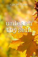 Unleash Thyself