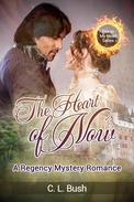 Regency Mystery Romance: The Heart of Now