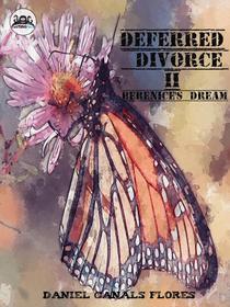 Deferred Divorce II Berenice's Dream