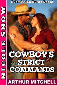 Cowboy's Strict Commands: Submission Burns Deep!