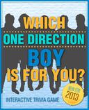 Which One Direction Boy is For You? - Fun and Interactive Personality Trivia Game Test - One Hundred (100) Jam Packed Questions for Accurate Results to Find Out Your One Direction Love! (Version A)