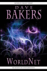 WorldNet: The Seventh Zak Steepleman Novel