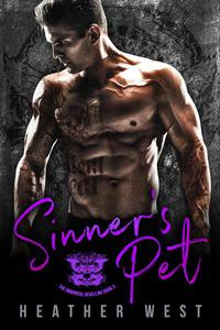 Sinner's Pet: A Motorcycle Club Romance (Book 3)