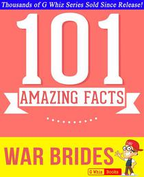 War Brides - 101 Amazing Facts You Didn't Know