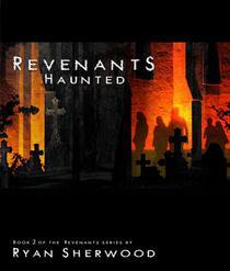 Revenants: Haunted