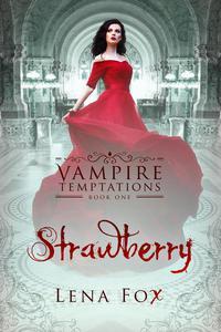 Strawberry-A Vampire Romance