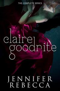 The Complete Claire Goodnite Series