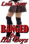 Banged By His Boys: An Interracial Menage Erotica