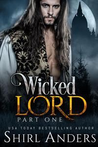 Wicked Lord: Part One