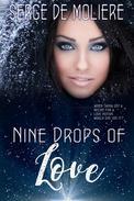 Nine Drops of Love
