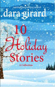10 Holiday Stories: A Collection