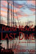 Harold Nickel's Last Dime