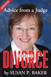 Heart of Divorce--Advice from a Judge (Updated)