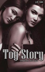 Lesbian Erotica : Toy Story