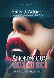 Anonymous: Seduced by Strangers