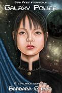 Star Minds Interregnum - Galaxy Police