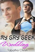 My Gay Geek Wedding