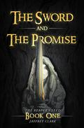 The Sword and the Promise (Book 1)