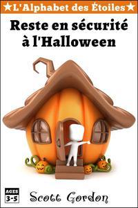 L'Alphabet des Étoiles : Reste en sécurité à l'Halloween