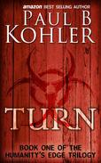 Turn, Book One of the Humanity's Edge Trilogy