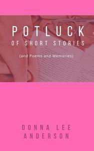 A Potluck of Short Stories