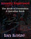 Insanity Expressed - The Book Of Frustration