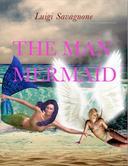 The Man Mermaid