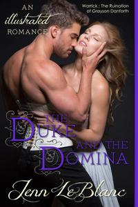 The Duke and The Domina : a Romance Novel With Pictures