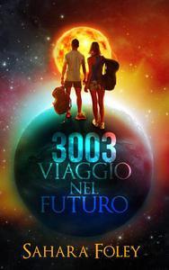 3003 Viaggio Nel Futuro