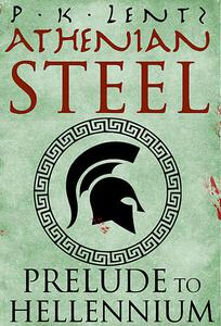 Athenian Steel: Prelude to Hellennium