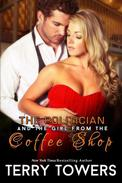 The Politician And The Girl From The Coffee Shop
