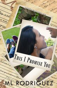 This I Promise You: A La Flor & Men of Phoenix Novel