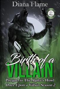 Birth of a Villain