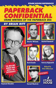 Paperback Confidential: Crime Writers of the Paperback Era