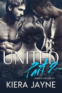 United Part 2 (Marked For Love #3)