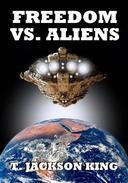 Freedom Vs. Aliens
