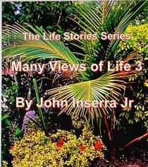 Many Views of Life 3