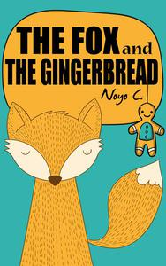 The Fox And The Gingerbread
