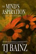 The Mind's Aspiration: A Short Story Collection