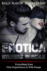 Erotica Stories Bundle: Everything from First Experiences to Wife Swaps
