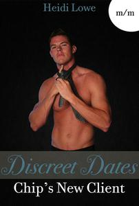 Discreet Dates: Chip's New Client