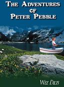 The Adventures of Peter Pebble